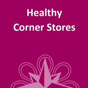 Healthy Corner Stores